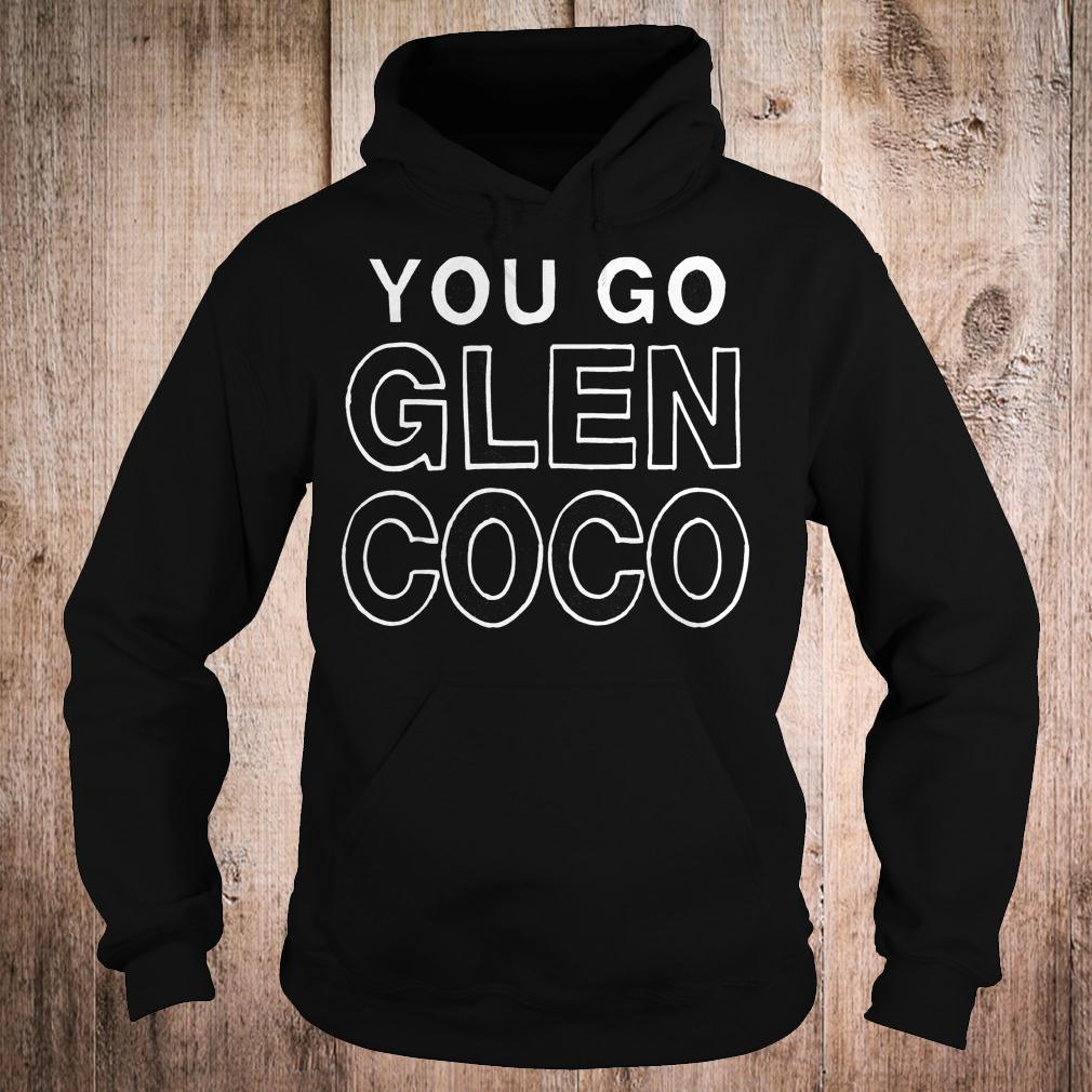 Best Price Mean girl you go Glen coco shirt Hoodie