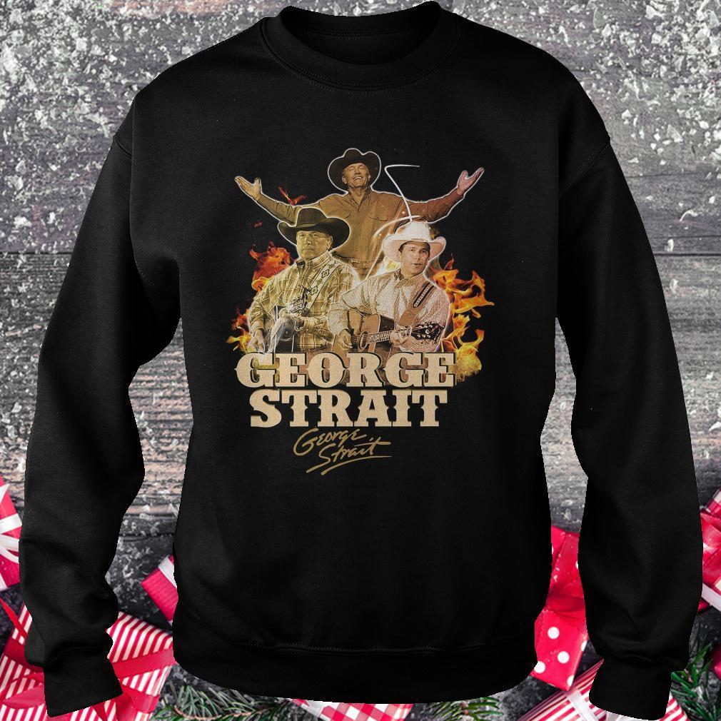 George Strait George Strait shirt shirt Sweatshirt Unisex