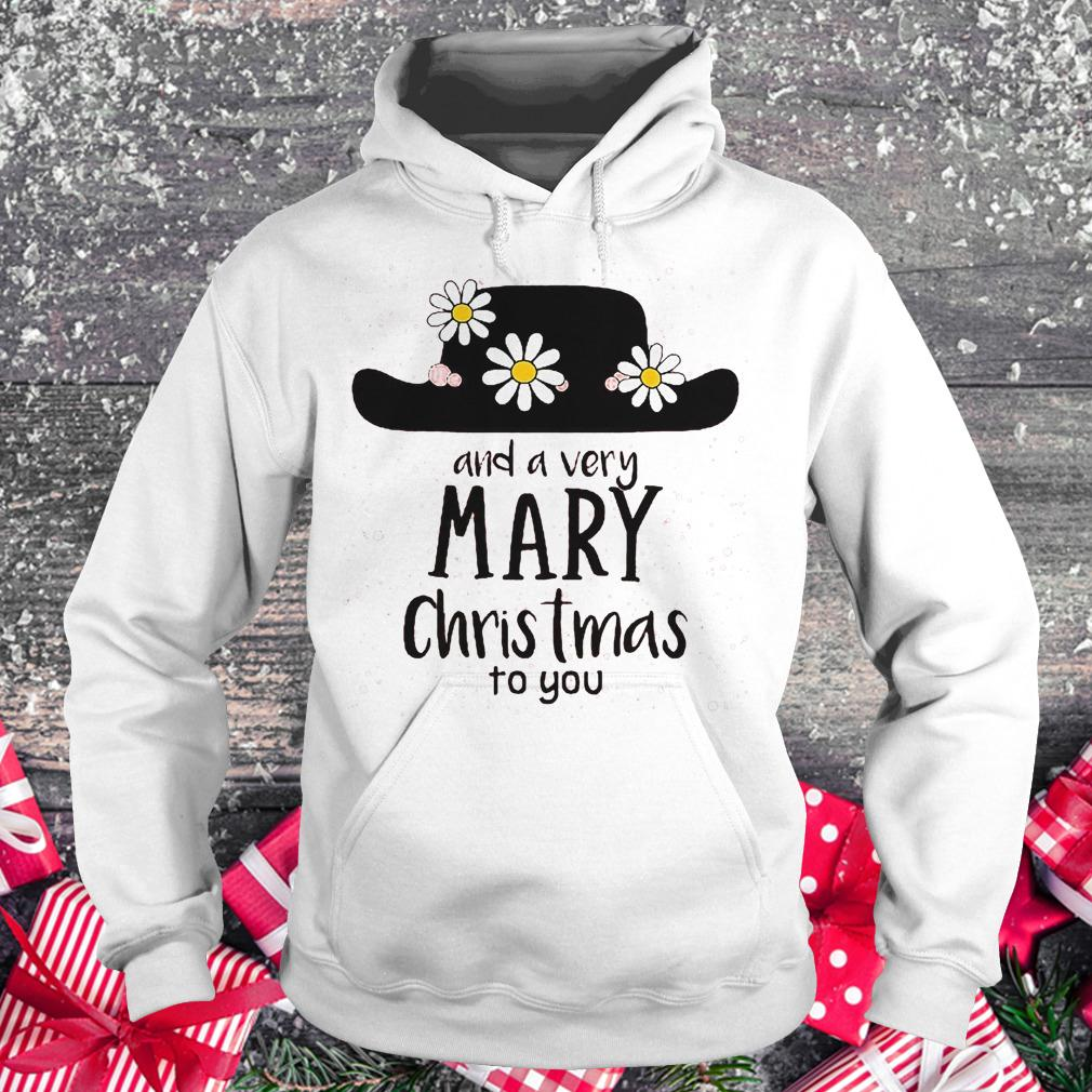 Mary Poppins and a very mary Christmas to you shirt Hoodie