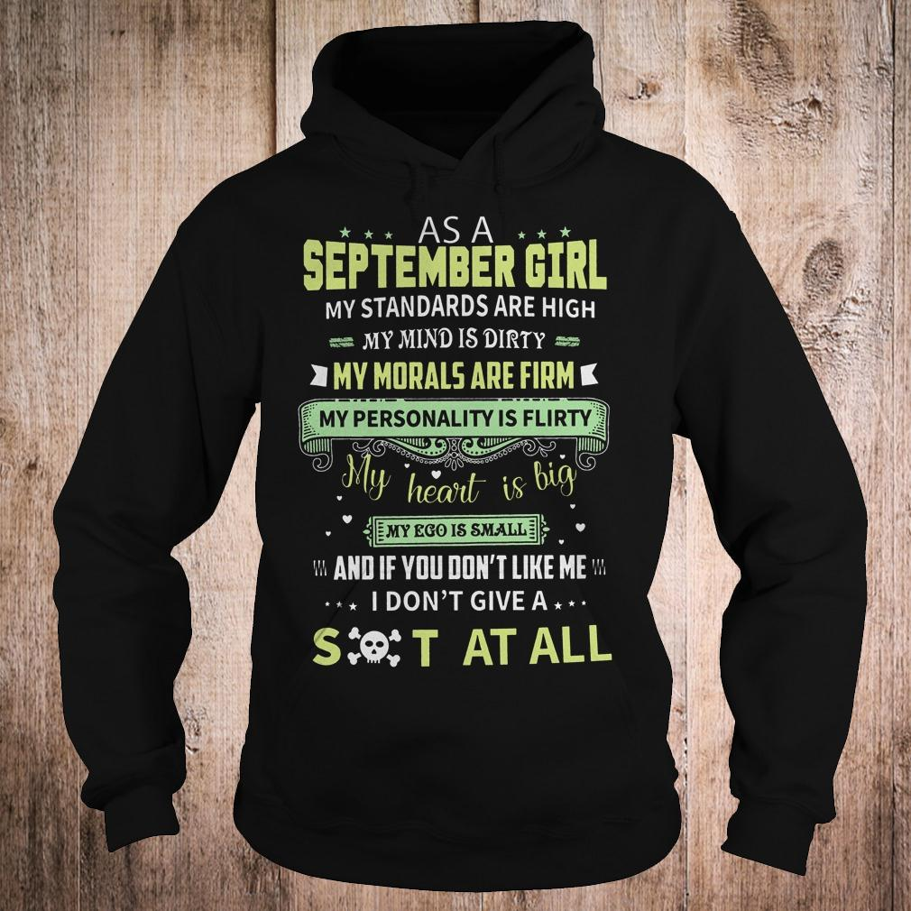 Official As a september girl my standards are high my mind is dirty shirt Hoodie