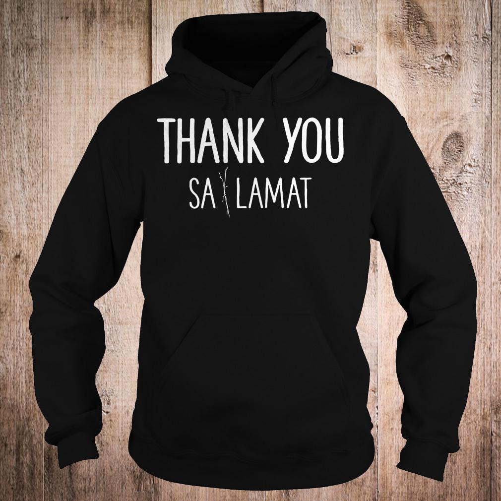 Official Thank you Sa Lamat T-Shirt Hoodie