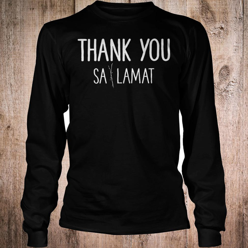 Official Thank you Sa Lamat T-Shirt Longsleeve Tee Unisex