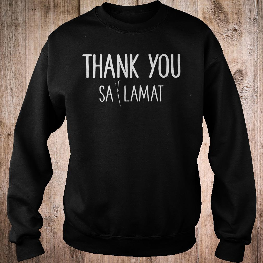 Official Thank you Sa Lamat T-Shirt Sweatshirt Unisex