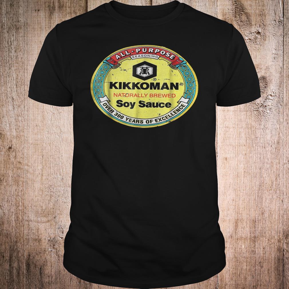 Original All purpose Kikkoman naturally brewed soy sauce over 300 years shirt