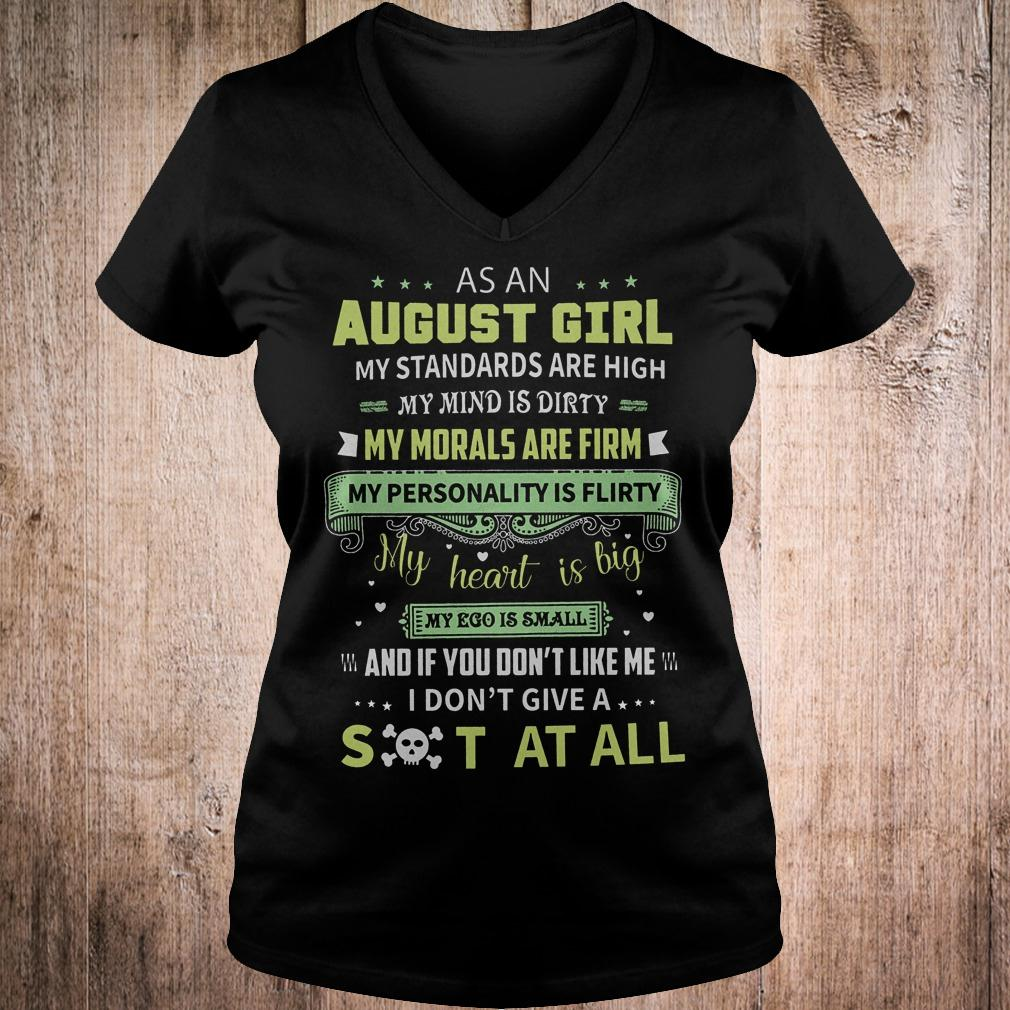 Original As a august girl my standards are high my mind is dirty shirt Ladies V-Neck