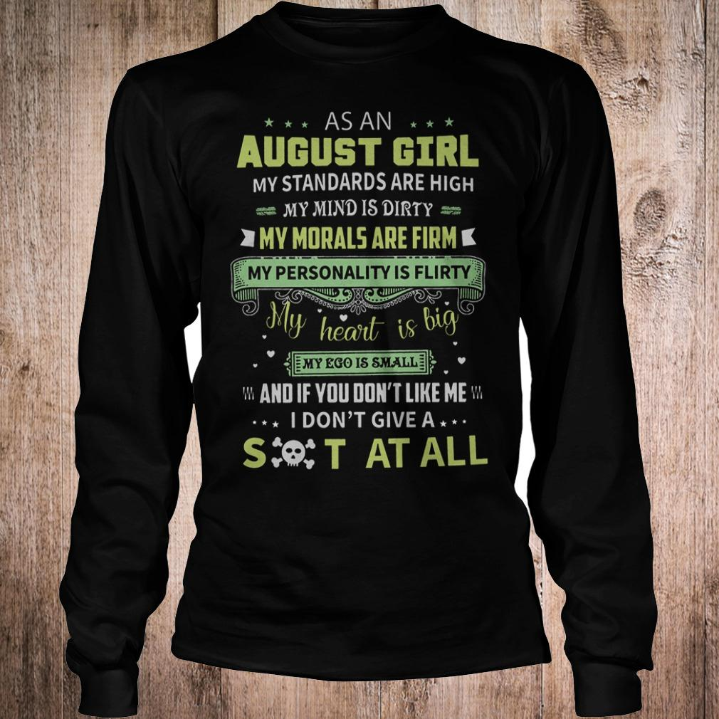 Original As a august girl my standards are high my mind is dirty shirt Longsleeve Tee Unisex