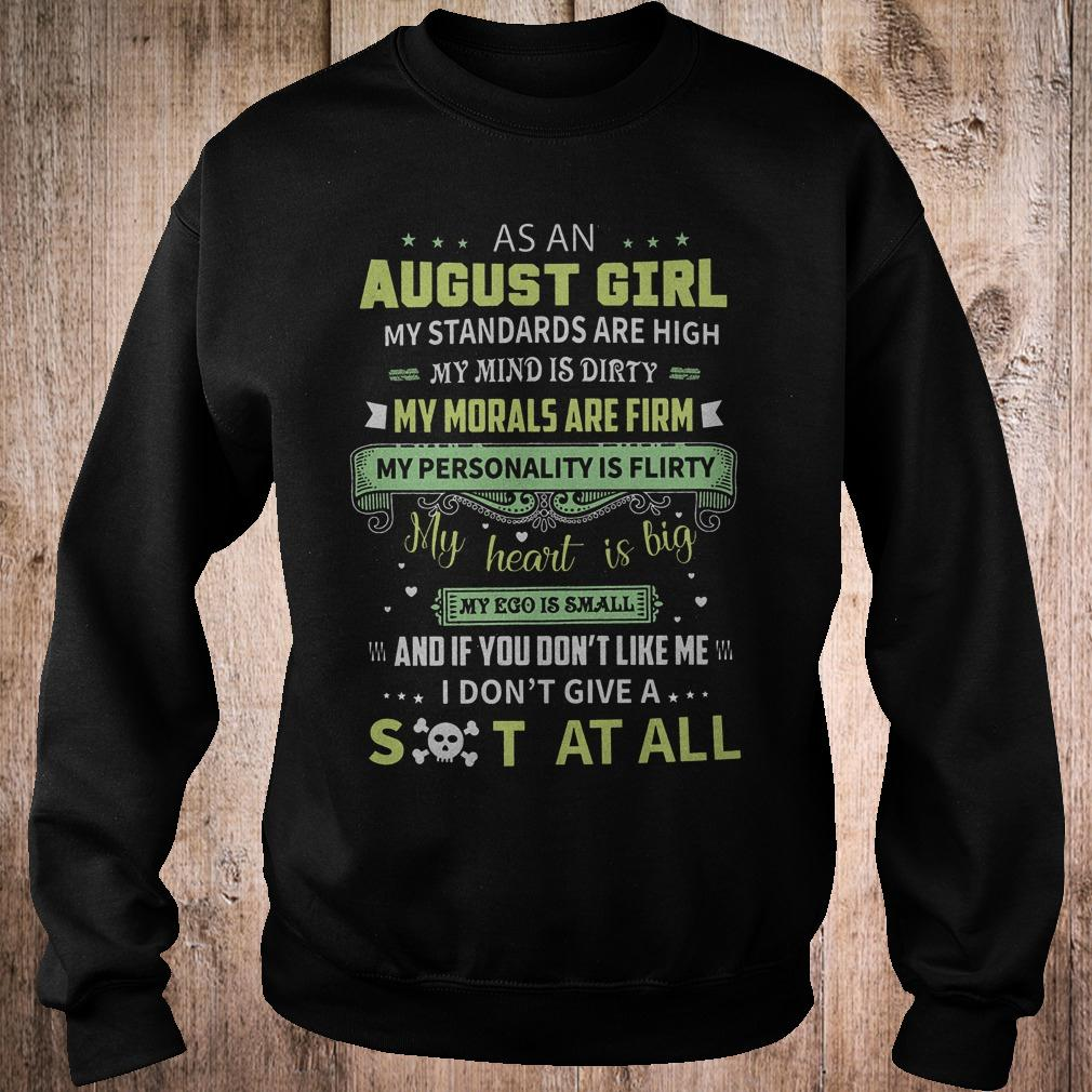 Original As a august girl my standards are high my mind is dirty shirt Sweatshirt Unisex