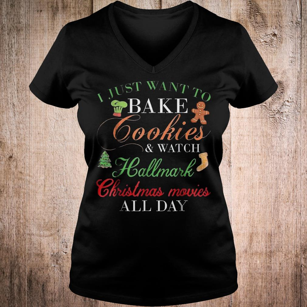 Original I just want bake cookie and watch Hallmark Christmas movies shirt Ladies V-Neck