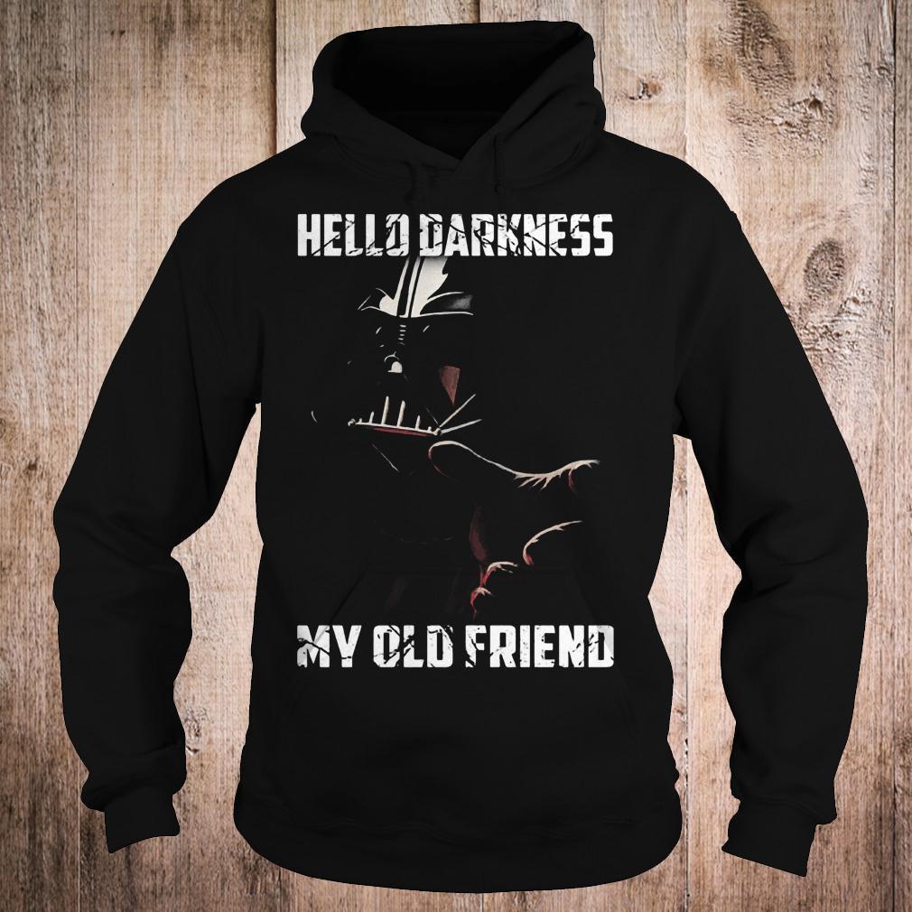 Premium Hello darkness Darth Vader star wars my old friend shirt Hoodie