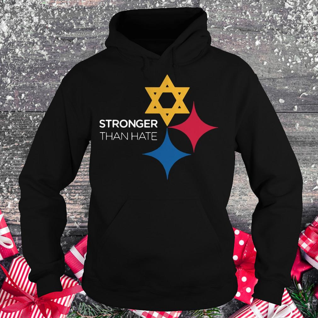Premium Pittsburgh Stronger Than Hate shirt Hoodie