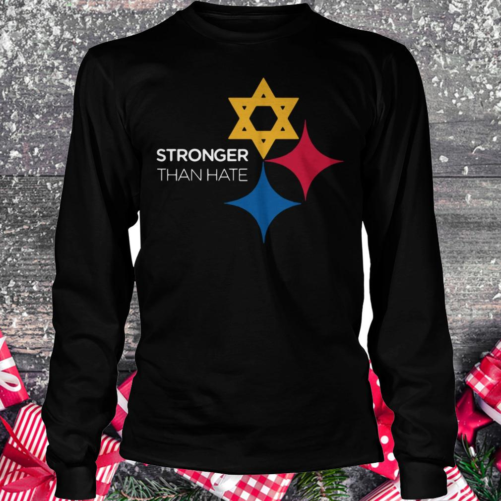 Premium Pittsburgh Stronger Than Hate shirt Longsleeve Tee Unisex