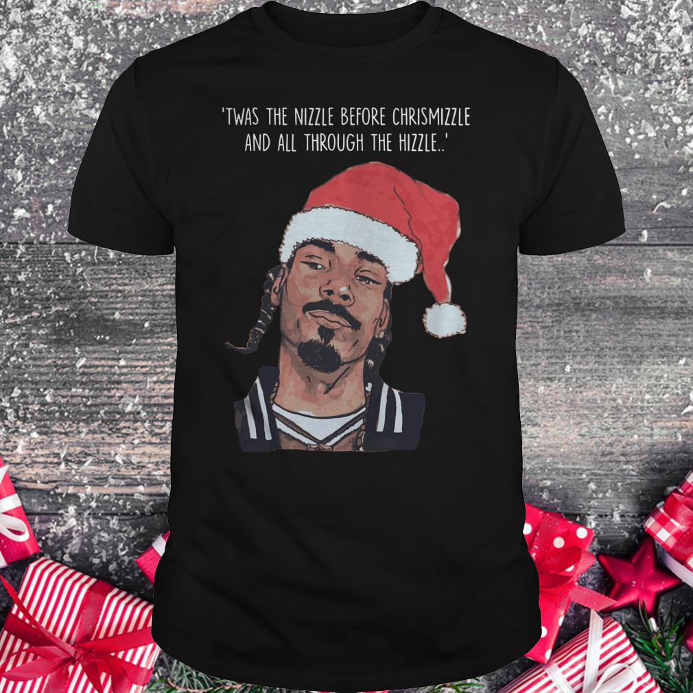 Premium Snoop Dogg Twas The Nizzle Before Christmizzle And All Through The Hizzle t-shirt Classic Guys / Unisex Tee