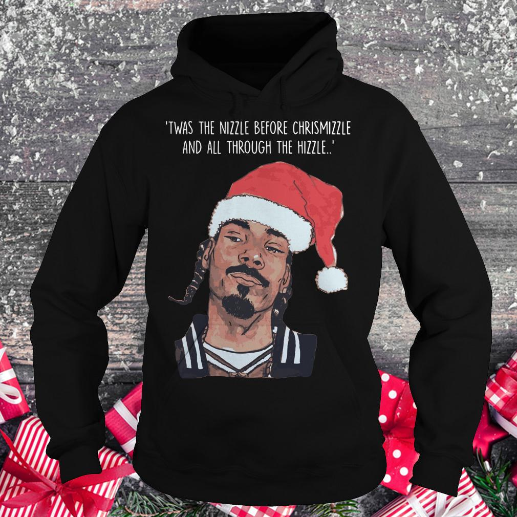 Premium Snoop Dogg Twas The Nizzle Before Christmizzle And All Through The Hizzle t-shirt Hoodie