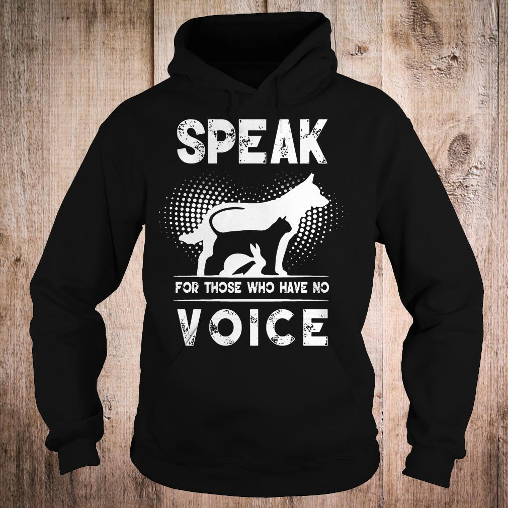 Premium Speak for those who have no voice shirt Hoodie