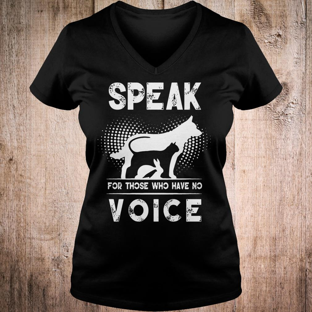 Premium Speak for those who have no voice shirt Ladies V-Neck