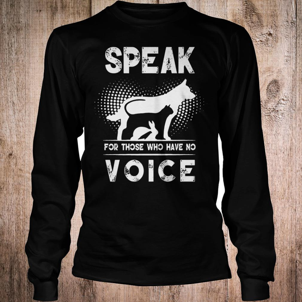 Premium Speak for those who have no voice shirt Longsleeve Tee Unisex