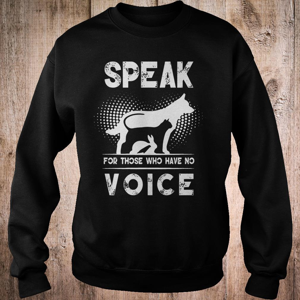 Premium Speak for those who have no voice shirt Sweatshirt Unisex