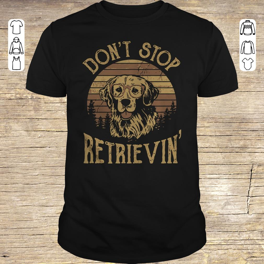 Awesome Sunset Don't stop retrievin shirt sweater Classic Guys / Unisex Tee