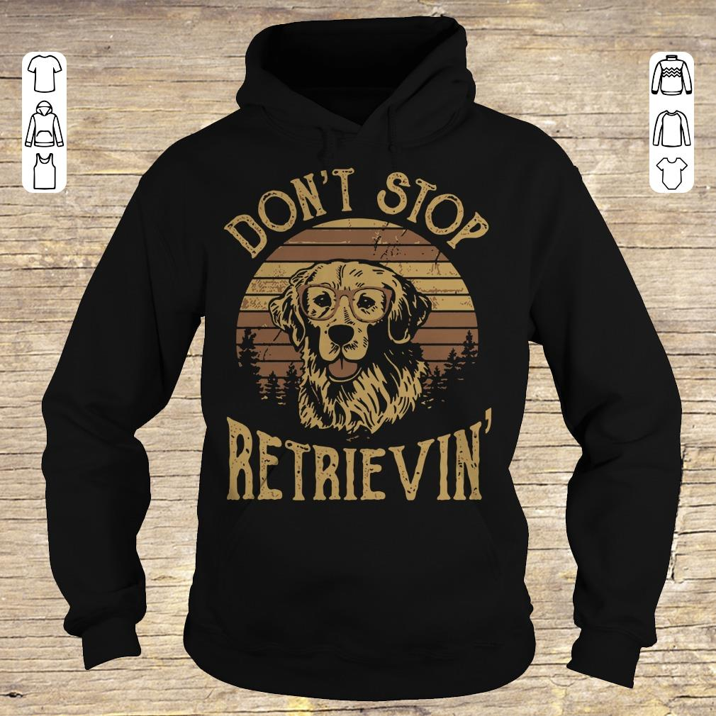 Awesome Sunset Don't stop retrievin shirt sweater Hoodie
