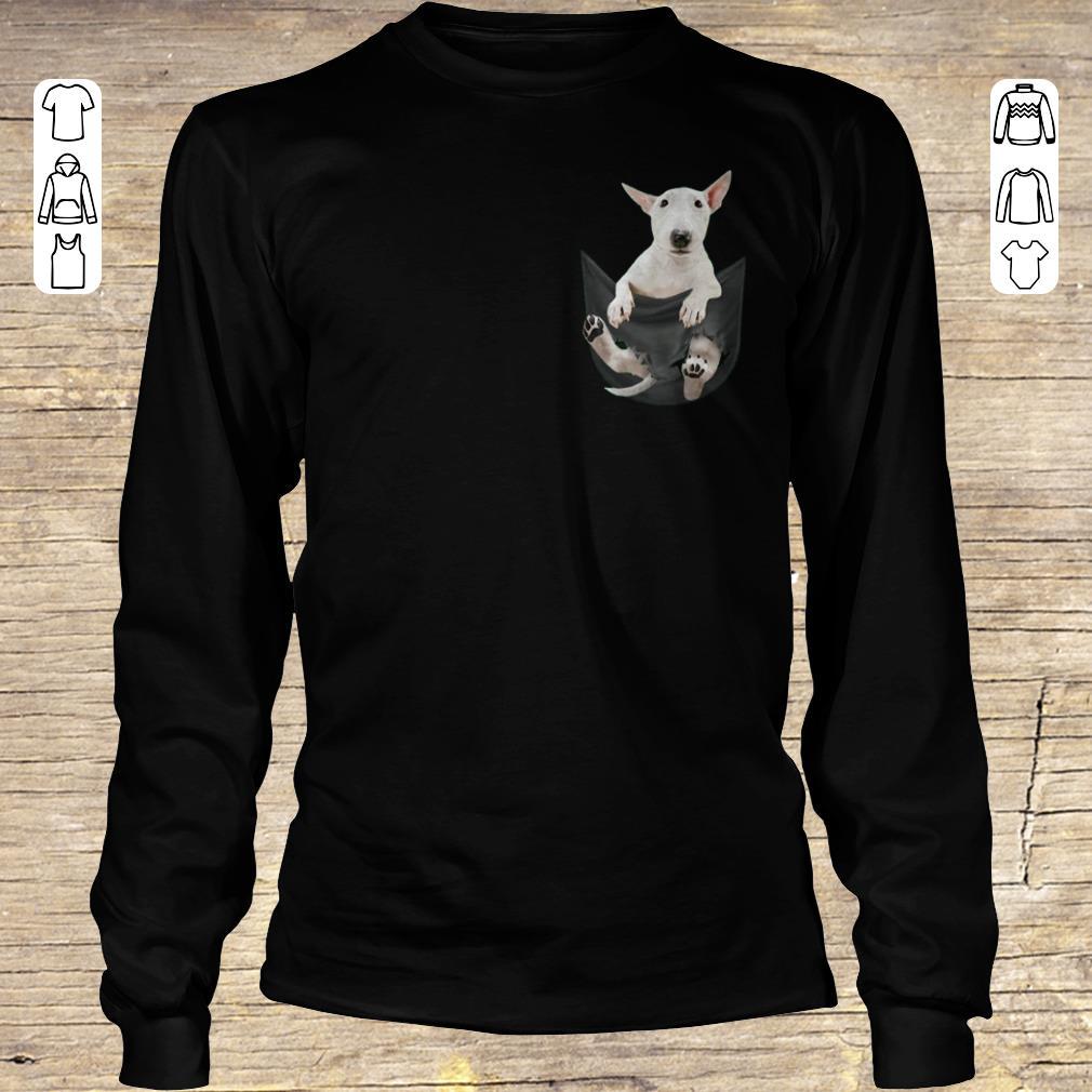 Funny Bull Terrier inside black Tiny Pocket shirt hoodie Longsleeve Tee Unisex