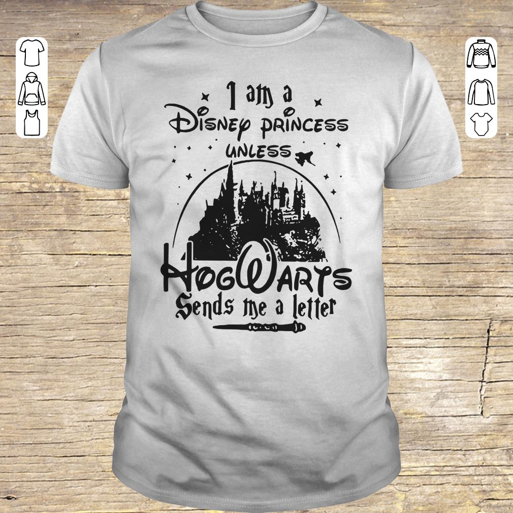 Funny I am a Disney princess unless Hogwarts sends me a letter shirt Classic Guys / Unisex Tee