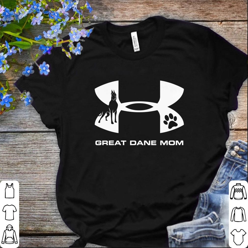 Funny Under Armour Great Dane Mom Shirt 1 1.jpg