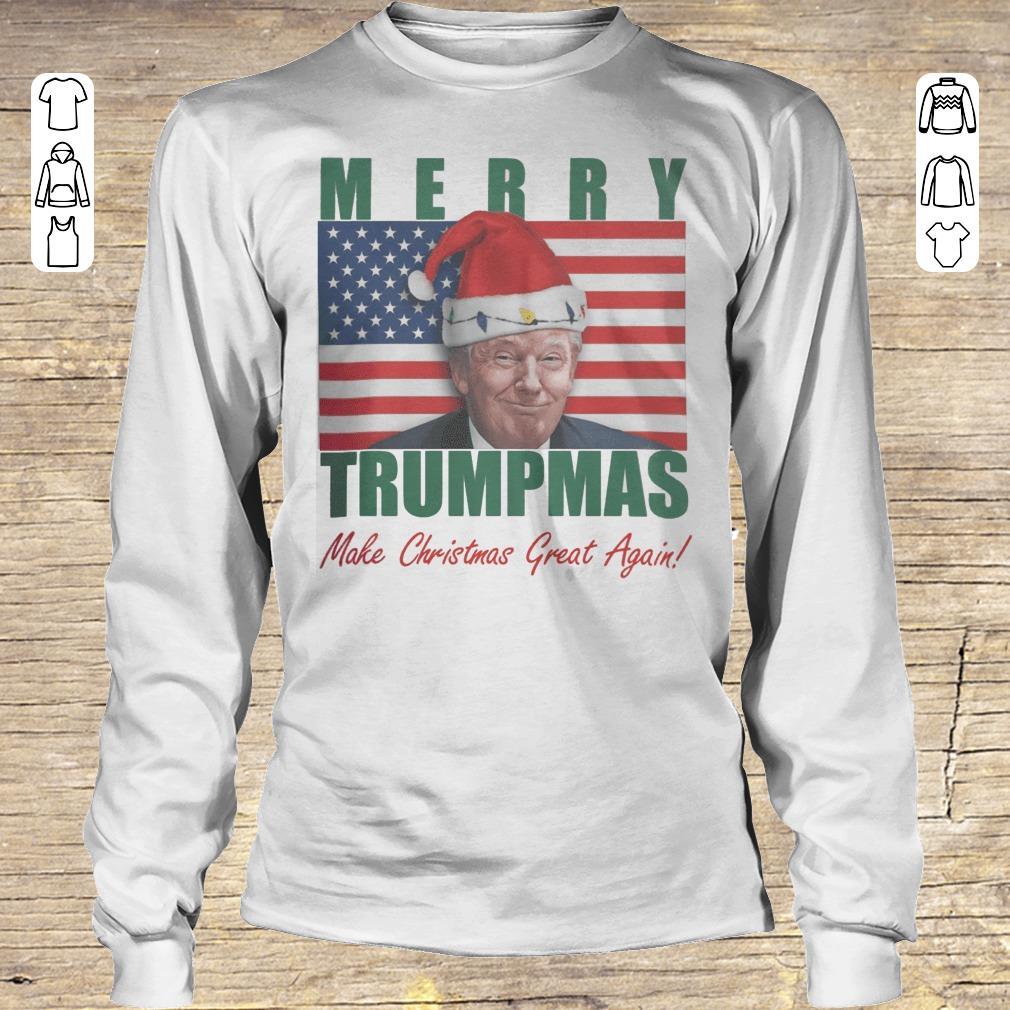 Hot Merry Trumpmas Make christmas great again shirt Longsleeve Tee Unisex