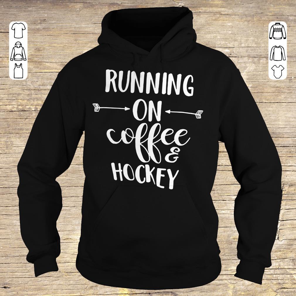Hot Running on coffee and hockey shirt hoodie Hoodie