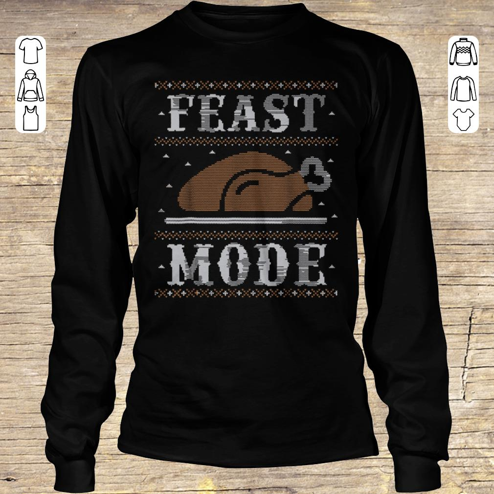 Hot Thanksgiving Feast Mode sweater shirt hoodie Longsleeve Tee Unisex