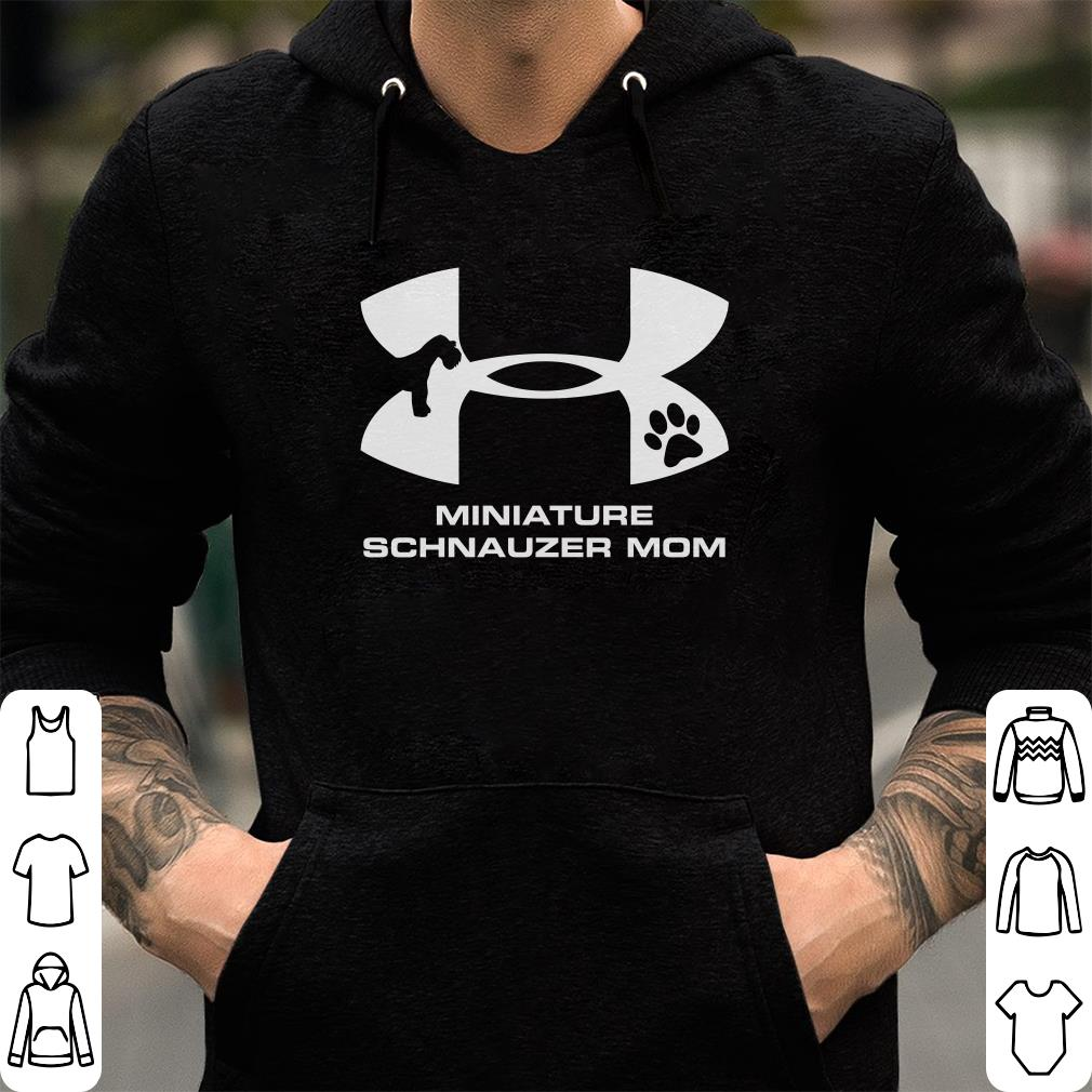 https://officialshirts.net/tee/2018/11/Hot-Under-Armour-Miniature-Schnauzer-Mom-shirt_4.jpg