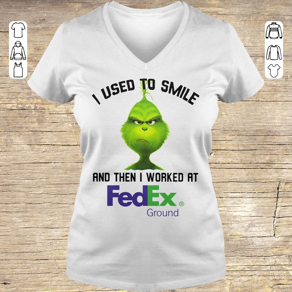 Nice Grinch I used to smile and then I worked at Fedex Ground shirt Ladies V-Neck