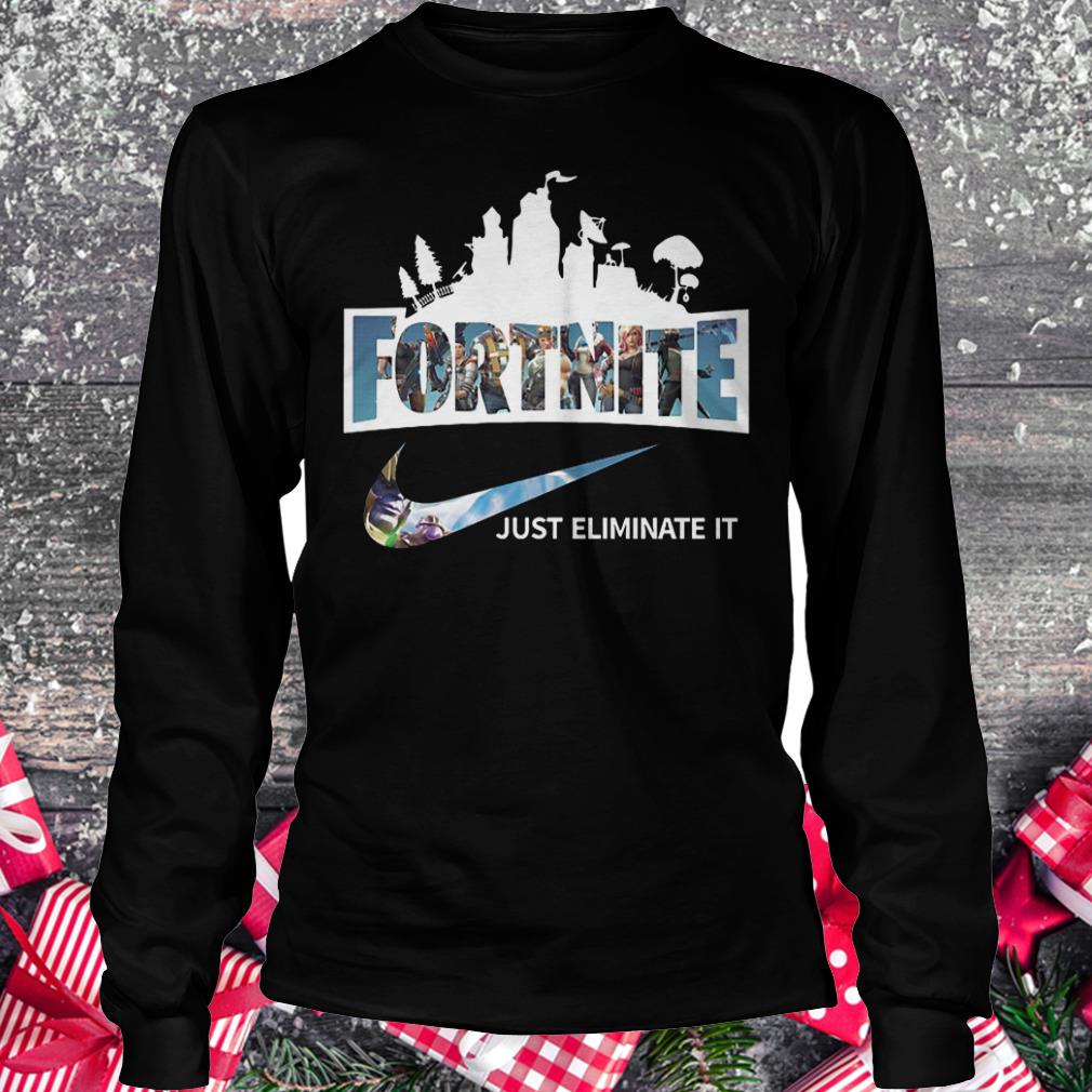 Official Fortnite just eliminate it shirt