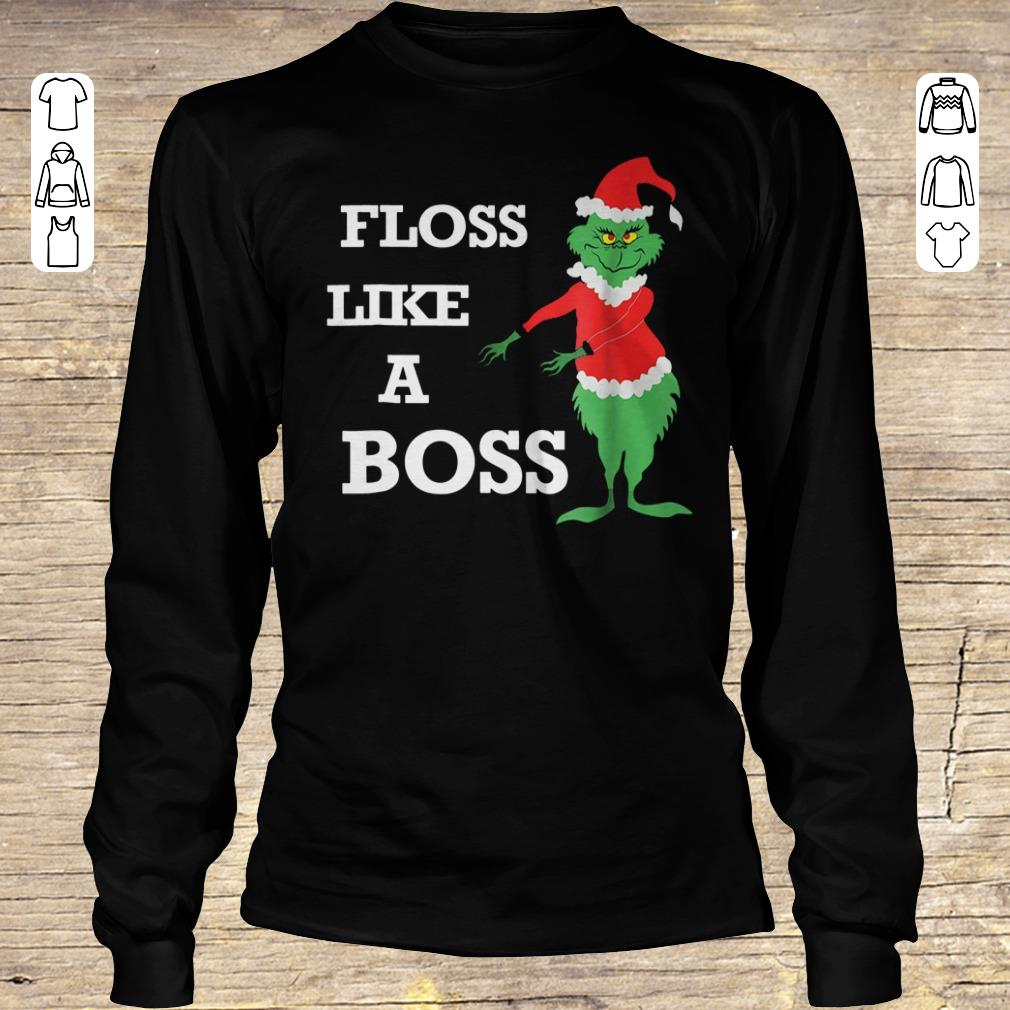 Official Grinches Floss Like A Boss shirt Longsleeve Tee Unisex