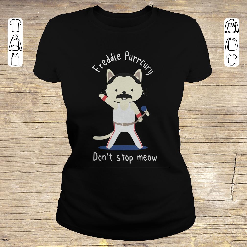 Original Freddie Purrcury Don T Stop Meow Shirt Classic Ladies Tee.jpg