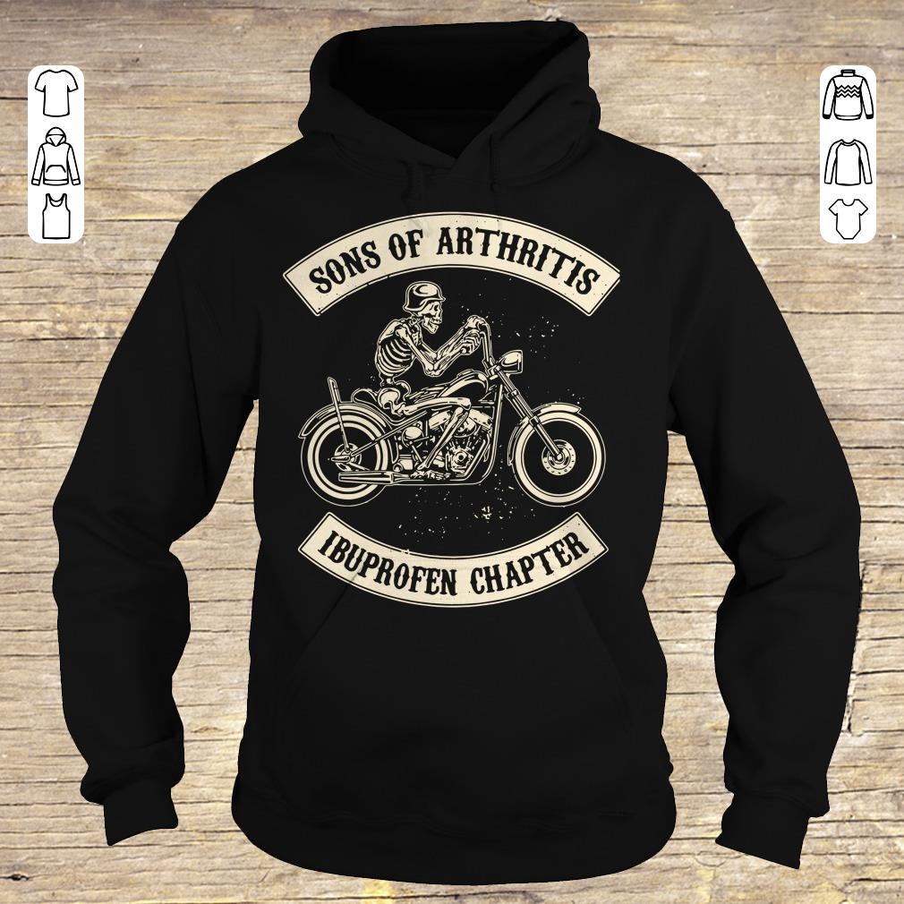 Original Sons of arthritis Ibuprofen chapter shirt longsleeve Hoodie
