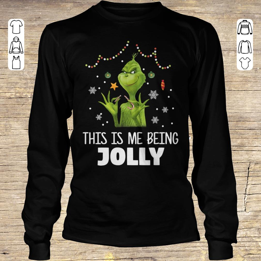 Original The Grinch This is me being Jolly shirt Longsleeve Tee Unisex