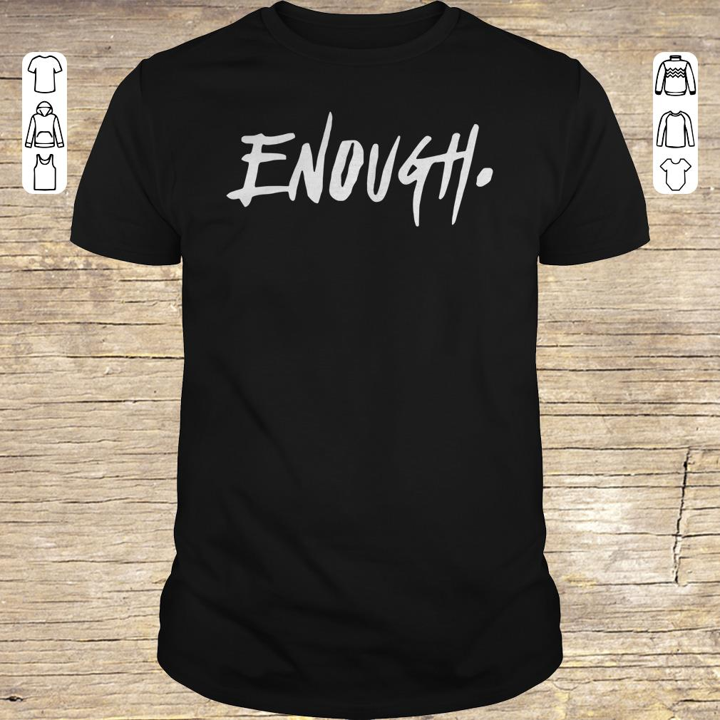 Premium Enough Thousand Oaks California shirt sweatshirt Classic Guys / Unisex Tee