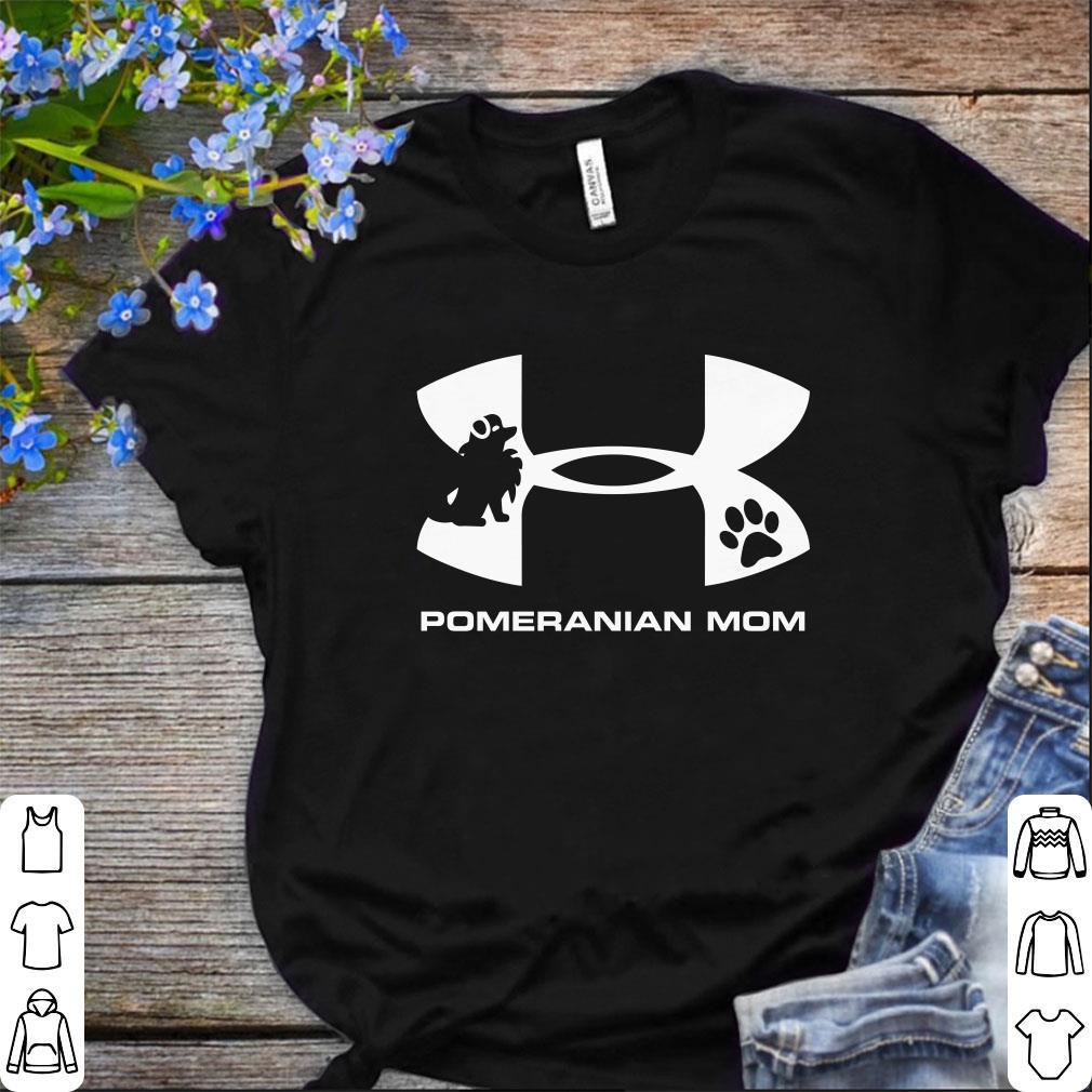 Premium Under Armour Pomeranian Mom Shirt 1 1.jpg