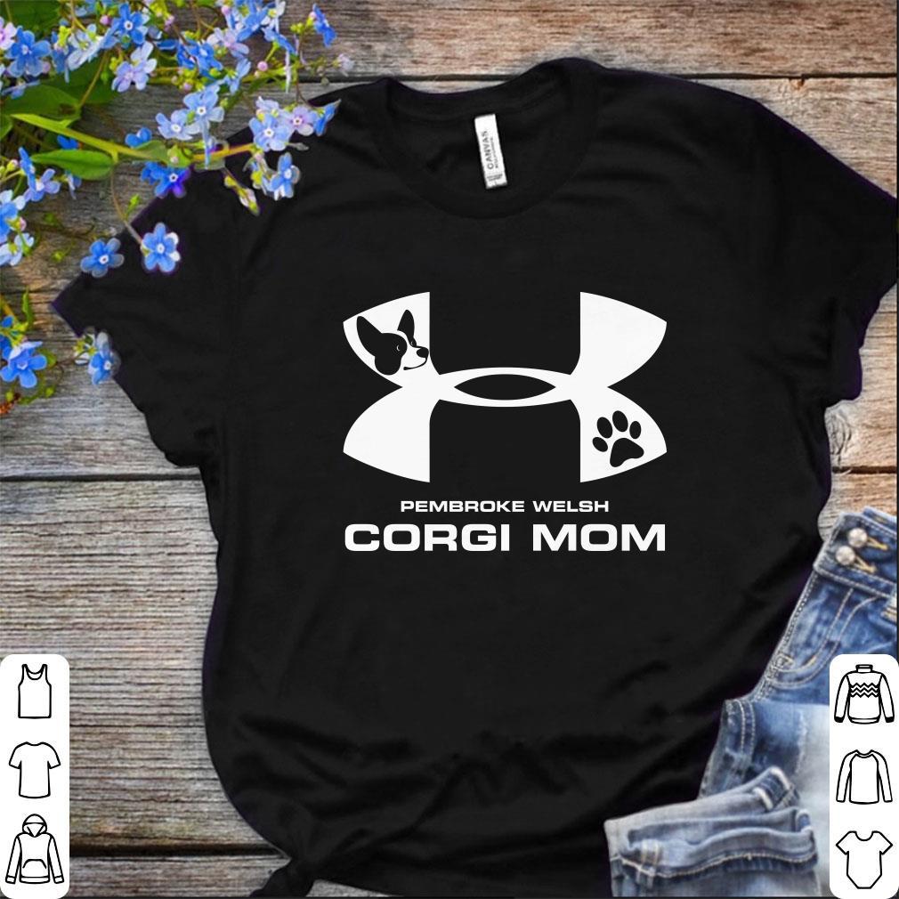 Pretty Under Armour Pembroke Welsh Corgi Mom Shirt 1 1.jpg