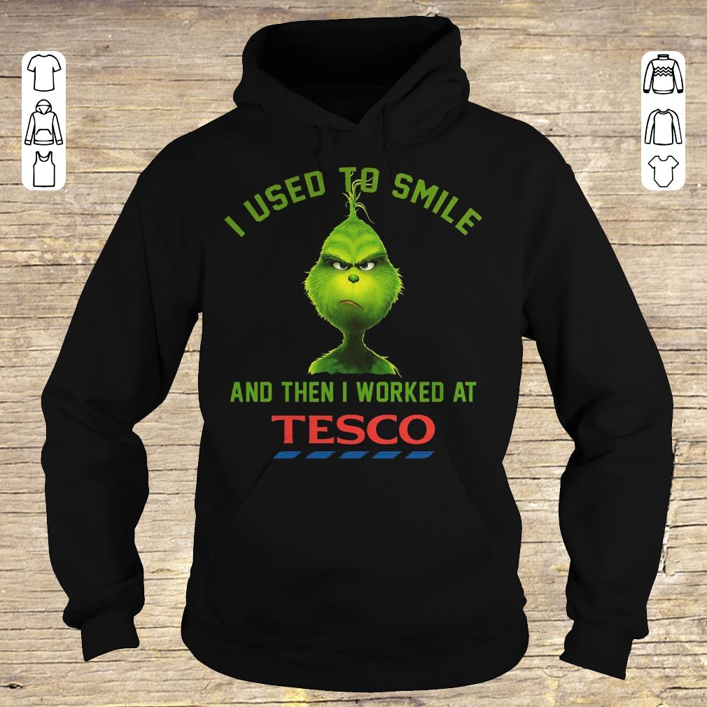Top I used to smile and then i worked at Tesco shirt Hoodie