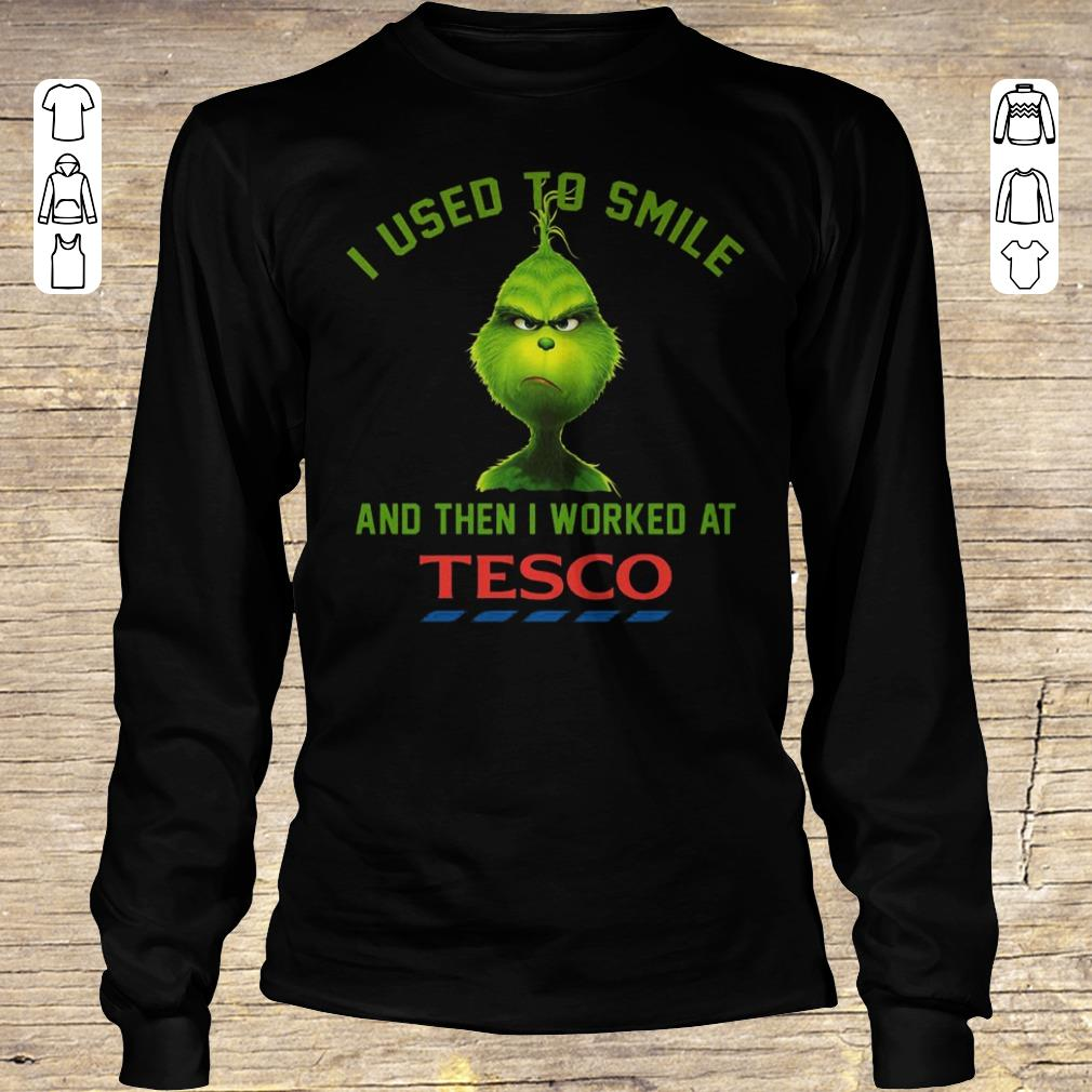 Top I used to smile and then i worked at Tesco shirt Longsleeve Tee Unisex
