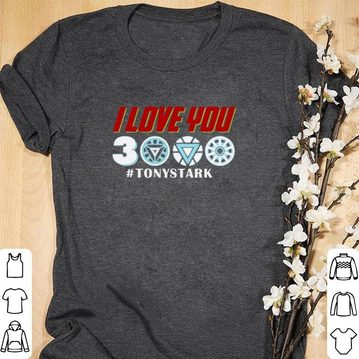 Hot Iron Man I Love You 3000 Tonystark Marvel Avengers Endgame Shirt 1 1.jpg