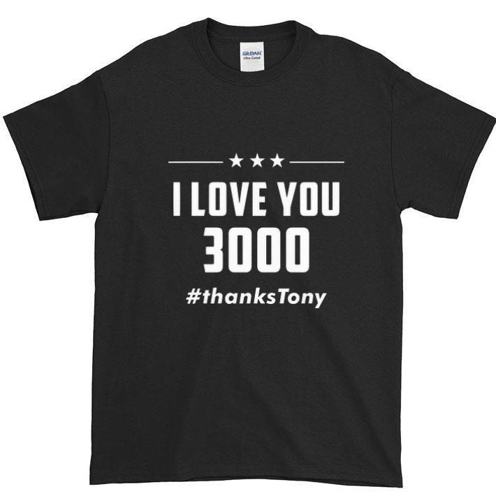 I Love You 3000 Arc Reactor Iron Man Thankstony Shirt 1 1.jpg