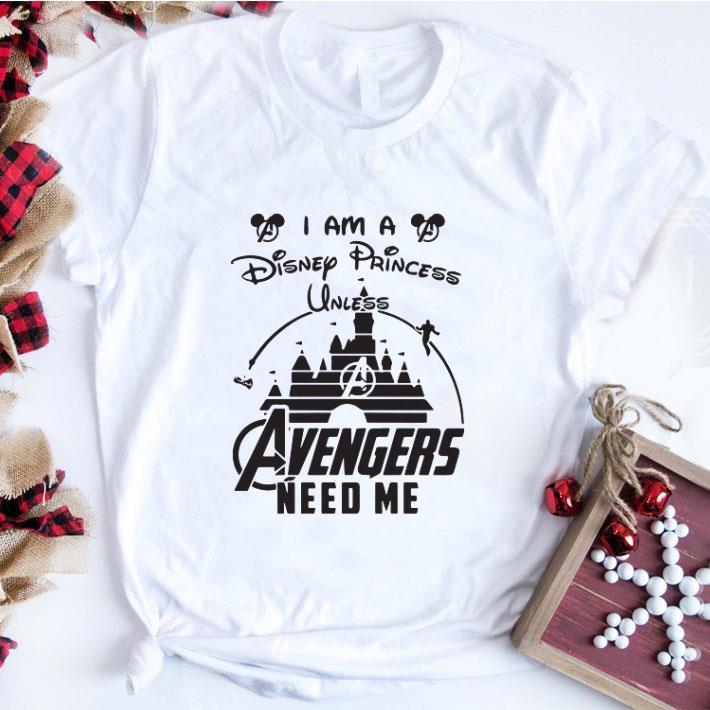 Nice I Am A Disney Princess Unless Avengers Need Me Head Mickey Mouse Shirt 1 1.jpg
