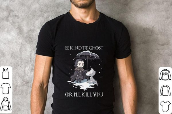 Nice John Snow Wolf Be Kind To Ghost Or I Ll Kill You Game Of Thrones Shirt 2 1.jpg