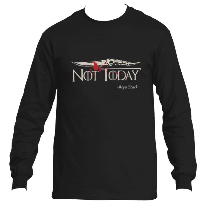 Official Game Of Thrones Not Today Arya Stark GOT shirt