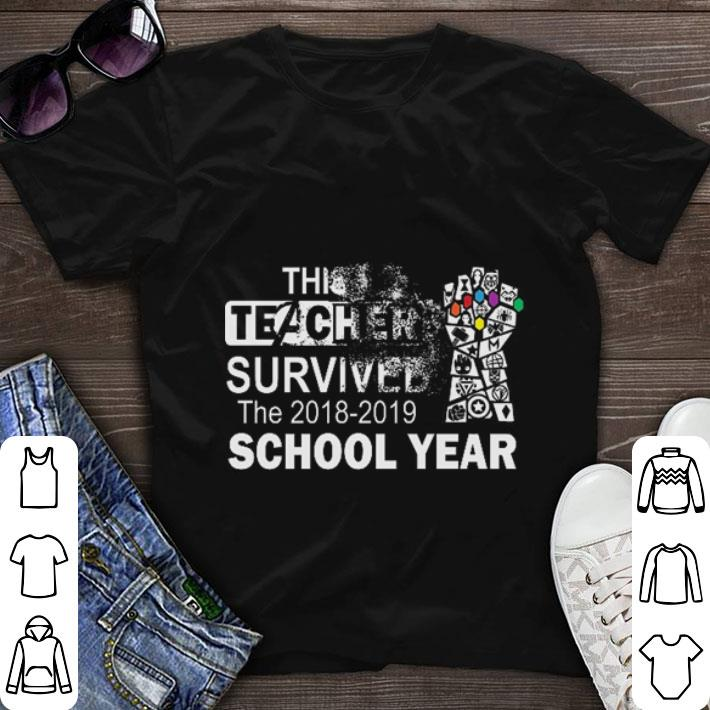 Official Infinity Gauntlet This Teacher Survived The 2018 2019 School Year Shirt 1 1.jpg
