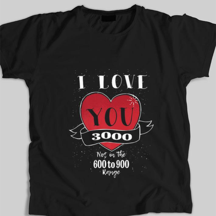 Original Endgame Not In The 600 To 900 I Love You 3000 Shirt 1 1.jpg