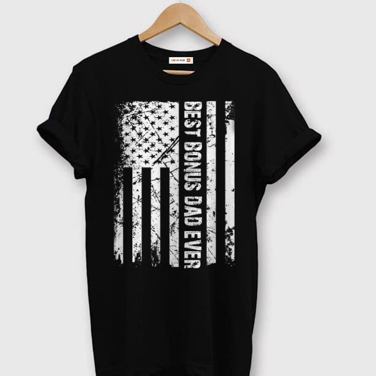 Best Bonus Dad Ever American Flag Father Day Shirt 1 1.jpg