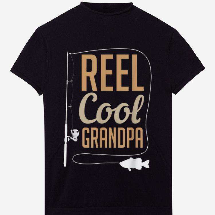 Reel Cool Grandpa Father Day Fishing Shirt 1 1.jpg
